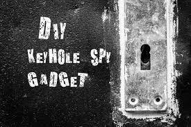 Keyhole Spy Gadgets